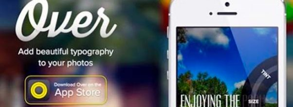 Añade textos a tus fotografías con Over para iPhone